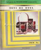 Culegere De Standarde Romane Comentate, Tevi De Otel II - Ing. Alexandru Greabu