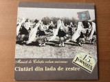 Cantari din lada de zestre cd disc muzica de colectie populara folclor jurnalul