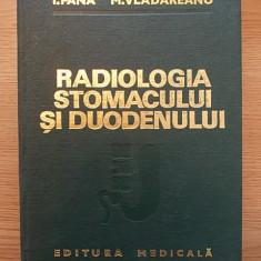 RADIOLOGIA STOMACULUI SI DUODENULUI-I PANA-M VLADAREANU-CARTONATA-r3b