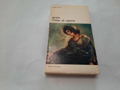 Eugenio D`ors - Goya viata si opera RF19/2 foto