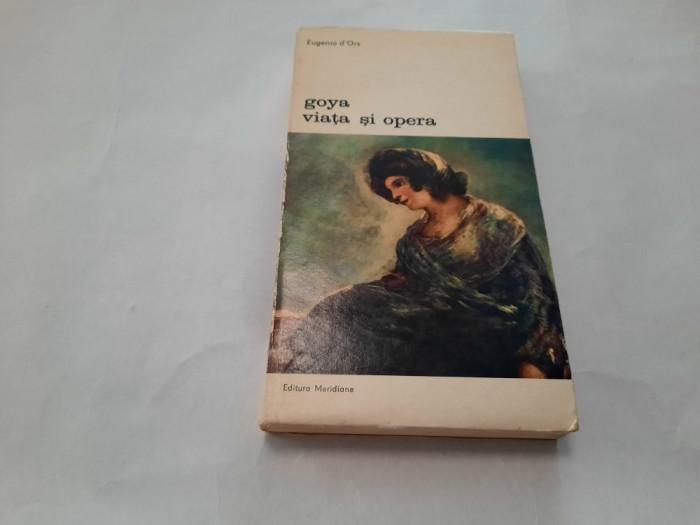 Eugenio D`ors - Goya viata si opera RF19/2