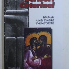 SCRISORI CATERINEI DE CHARLIE W. SHEDD , BUCURESTI 1998