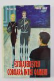EXTRATERESTRII COBOARA PRINTRE OAMENI de PAVEL CORUT , 2005