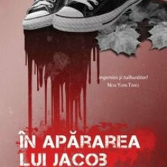 In apararea lui Jacob/William Landay