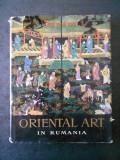 Cumpara ieftin GEORGE OPRESCU - ARTA ORIENTALA IN ROMANIA. ALBUM IN LIMBA ENGLEZA (1963)