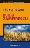 Tanase Scatiu/Duiliu Zamfirescu, Paralela 45