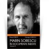 Marin Sorescu in documente inedite, Volumul IV - Maria Ionica, George Sorescu