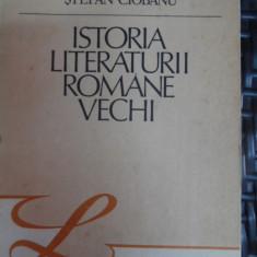 Istoria Literaturii Romane Vechi - Stefan Ciobanu ,548486