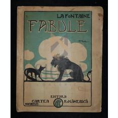 FONTAINE (LA) - FABULE (Traduse de D. ANGHEL si ST. O. IOSIF), Bucuresti