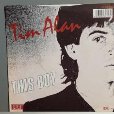 Tim Alan – This Boy /Turning Back...(1987/Bellaphon/RFG) - Vinil Single pe '7/NM