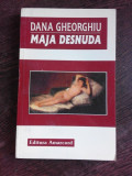 MAJA DESNUDA - DANA GHEORGHIU (CU DEDICATIE PENTRU PETRE STOICA)