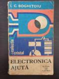 ELECTRONICA AJUTA - Boghitoiu