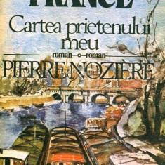 Cartea prietenului meu. Pierre Noziere