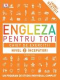 Engleză pentru toți. Caiet de exerciții. Nivel 2: Începători
