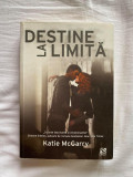Destine la limita de Katie McGarry