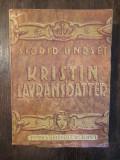 KRISTIN LAVRANSDATTER-SIGRID UNDSET