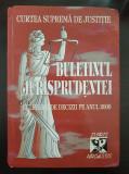 CURTEA SUPREMA DE JUSTITIE BULETINUL JURISPRUDENTEI CULEGERE DECIZII ANUL 2000