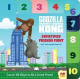 Godzilla vs. Kong: Sometimes Friends Fight: (but They Always Make Up)