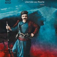 Capitanul Mihalis. Libertate sau Moarte Nikos Kazantzakis