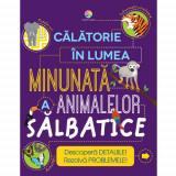 Carte Calatorie in Lumea Minunata a Animalelor Salbatice, Corint