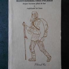 MARTURISIREA UNUI PELERIN (1992)