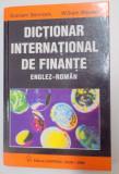 DICTIONAR INTERNATIONAL DE FINANTE ENGLEZ - ROMAN de GRAHAM BANNOCK , WILLIAM MANSER , 2000