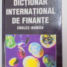 DICTIONAR INTERNATIONAL DE FINANTE ENGLEZ - ROMAN de GRAHAM BANNOCK , WILLIAM MANSER , 2000