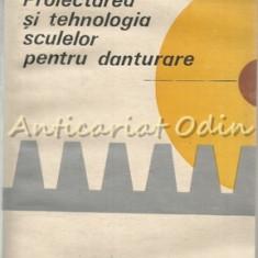 Proiectarea Si Tehnologia Sculelor Pentru Danturare - Constantin Minciu