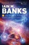 Jucatorul total   Iain M. Banks