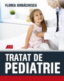 Tratat de pediatrie | Florea Iordachescu