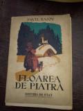 Floarea de piatra -Bajov, editie 1948 ilustrata