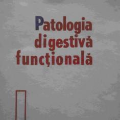 Patologia Digestiva Functionala - D. Dumitrascu ,276400