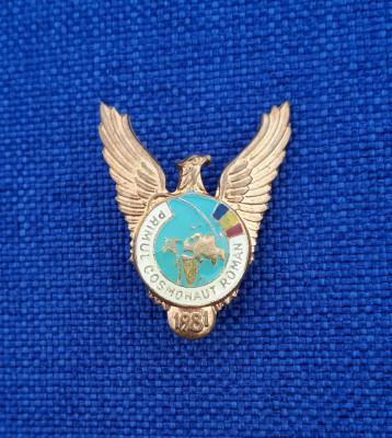 Insigna Primul cosmonaut roman - Dumitru Prunariu - Aviatie - Cosmonautica foto