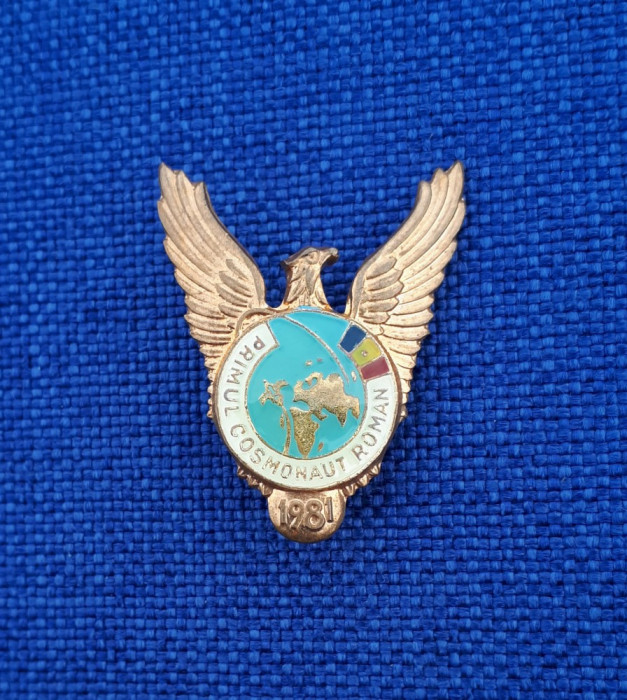 Insigna Primul cosmonaut roman - Dumitru Prunariu - Aviatie - Cosmonautica