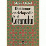 Dictionar enciclopedic al Coranului - Malek Chebel