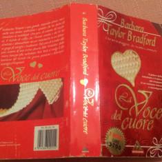 La Voce Del Cuore. Text in limba italiana - Barbara Taylor Bradford