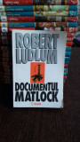 DOCUMENTUL MATLOCK - ROBERT LUDLUM