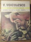 IUBIRE MAGICA. ZAHEI ORBUL - V. VOICULESCU