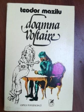 Doamna Voltaire Schite Si Scene Comice- Teodor Mazilu
