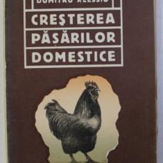 CRESTEREA PASARILOR DOMESTICE de DUMITRU ALESSIU , 1913
