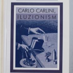 CARLO CARLINI , ILUZIONISM - teatru de MIRCEA DANELIUC , 2003 *CONTINE HALOURI DE APA