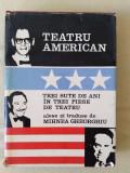 Teatru american  : 300 de ani în trei piese de teatru
