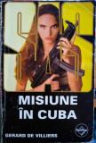 Misiune în Cuba, Gerard de Villiers