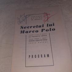 """PROGRAM OPERETA BUCURESTI 1971 SPECTACOL""""SECRETUL LUI MARCO POLO""""CU AUTOGRAFE"""