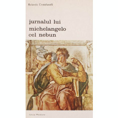 Jurnalul lui Michelangelo cel nebun