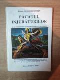 PACATUL INJURATURILOR , DECE SUNT TRAZNITI SI DE CE NU PUTREZESC UNII OAMENI de NICODIM MANDITA , 1996