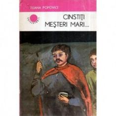 Cinstiti mesteri mari… - roman istoric