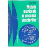 Metode matriceale in mecanica structurilor
