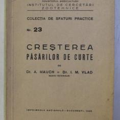 CRESTEREA PASARILOR DE CURTE de A . MAUCH si I. M. VLAD , 1949