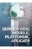 Servicii web, modele, platforme, aplicatii